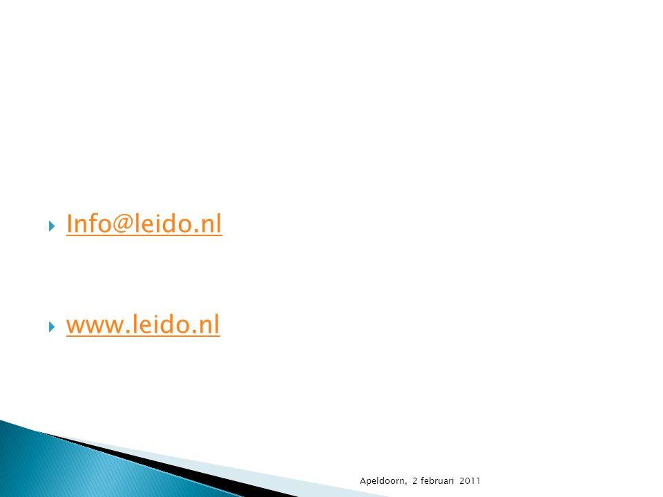  Info@leido.nl Info@leido.nl  www.leido.nl www.leido.nl Apeldoorn, 2 februari 2011
