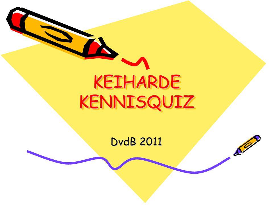 KEIHARDE KENNISQUIZ DvdB 2011