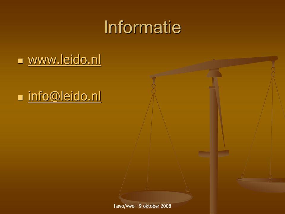 havo/vwo - 9 oktober 2008 Informatie www.leido.nl www.leido.nl www.leido.nl info@leido.nl info@leido.nl info@leido.nl