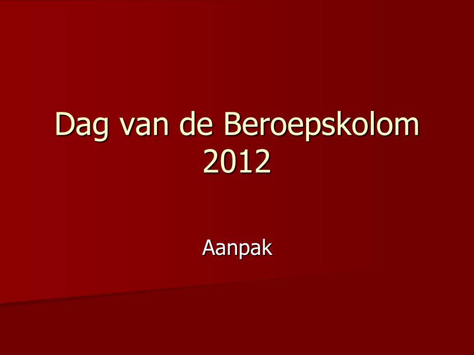Dag van de Beroepskolom 2012 Aanpak