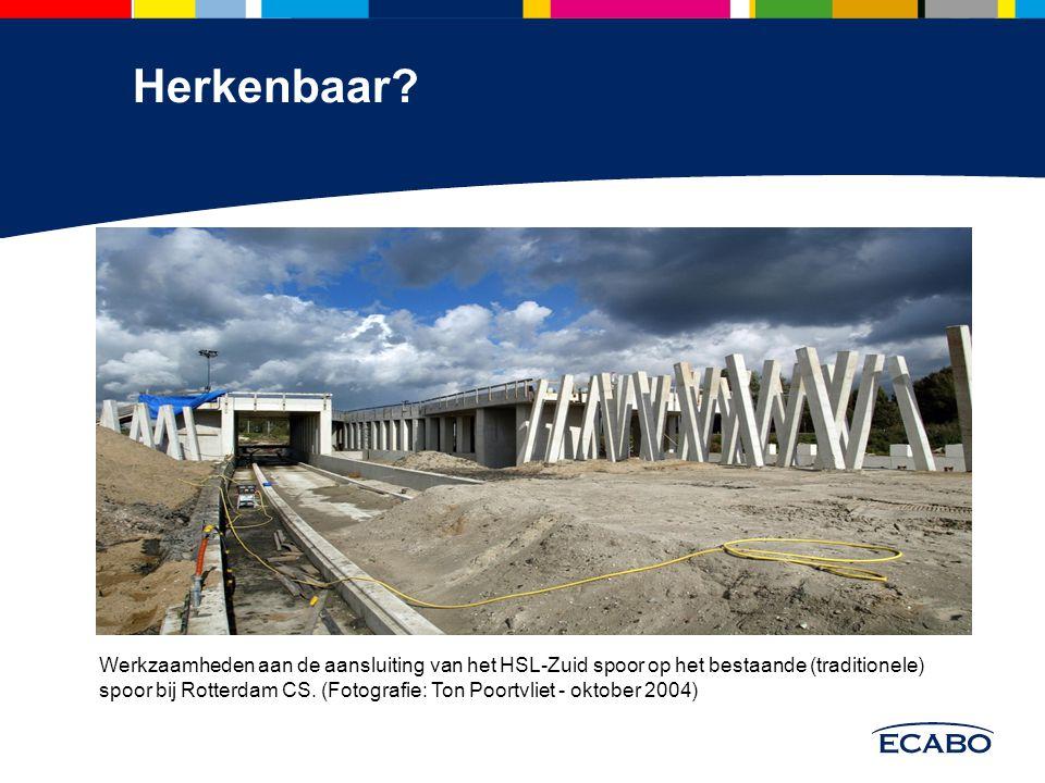 Herkenbaar? Werkzaamheden aan de aansluiting van het HSL-Zuid spoor op het bestaande (traditionele) spoor bij Rotterdam CS. (Fotografie: Ton Poortvlie