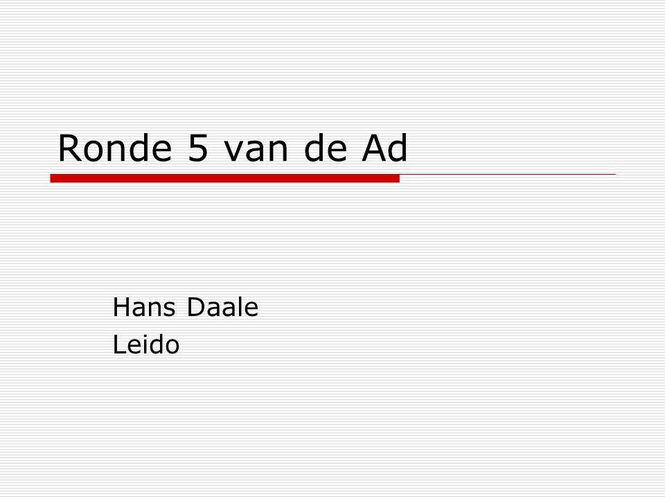 Ronde 5 van de Ad Hans Daale Leido