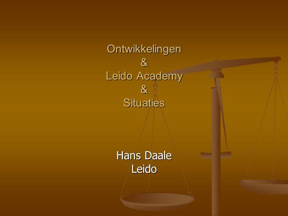 Ontwikkelingen & Leido Academy & Situaties Hans Daale Leido