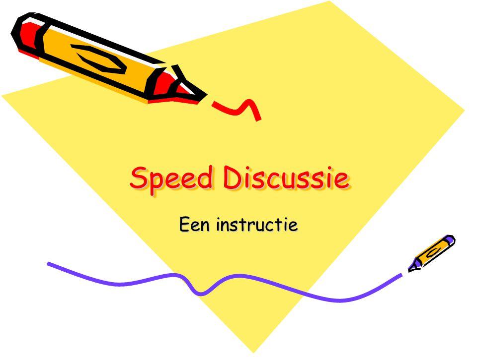 Speed Discussie Een instructie