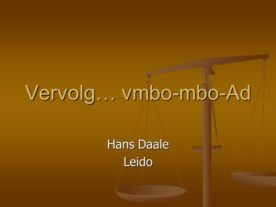 Vervolg… vmbo-mbo-Ad Hans Daale Leido