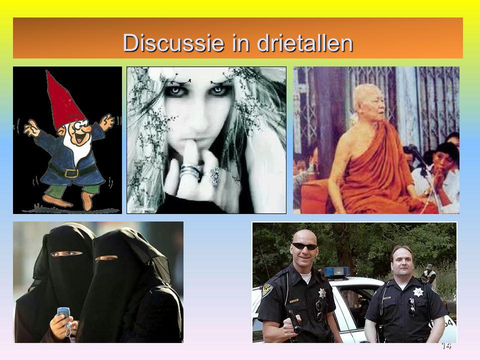 Discussie in drietallen 14