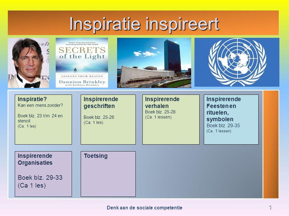 Inspiratie inspireert Denk aan de sociale competentie 2 Inspiratie.