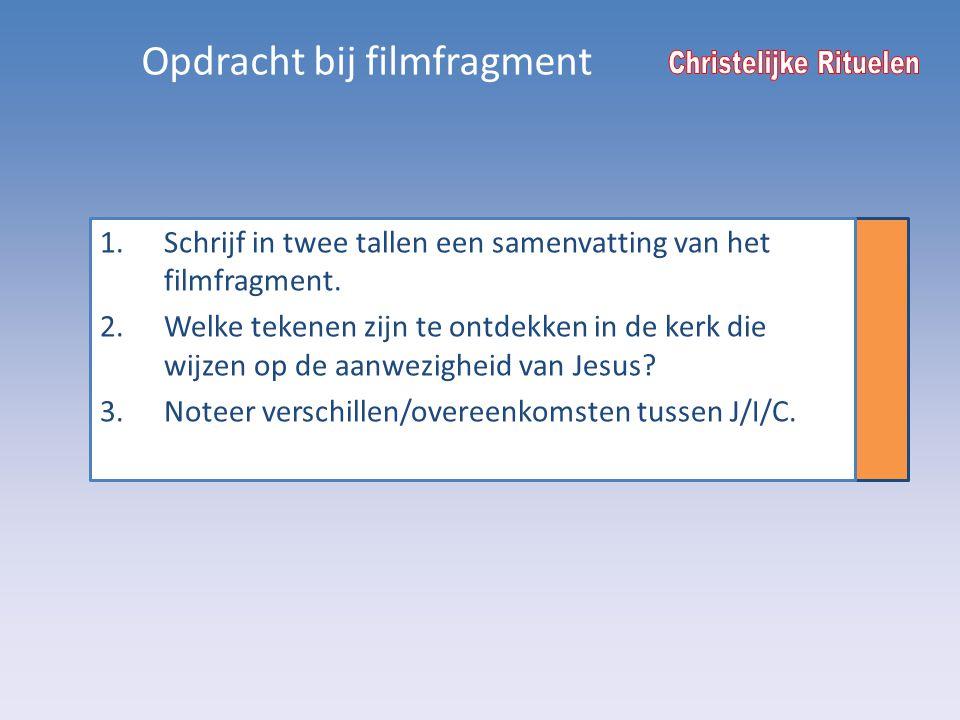 Opdracht bij filmfragment 1.Schrijf in twee tallen een samenvatting van het filmfragment.