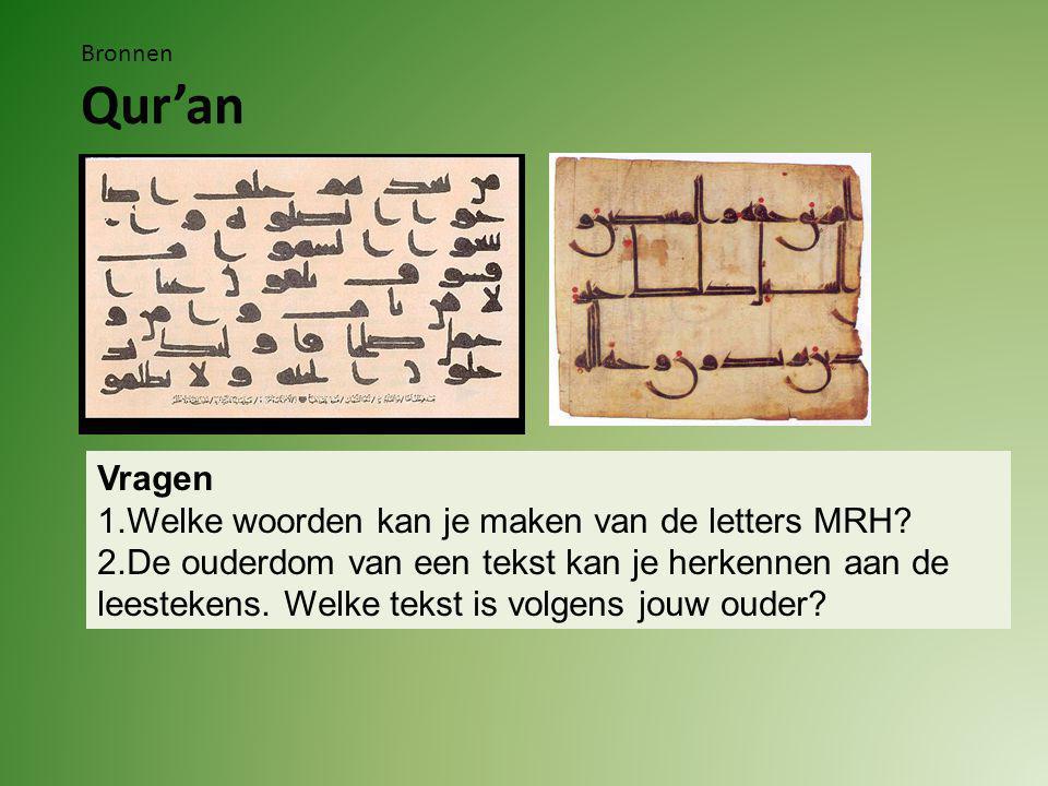 Bronnen Qur'an Antwoorden HaRaM (verboden) en HaReM (Verzameling vrouwen) Om misverstanden die voorkwamen te voorkomen heeft men in de loop van de tijd leestekens toegevoegd.