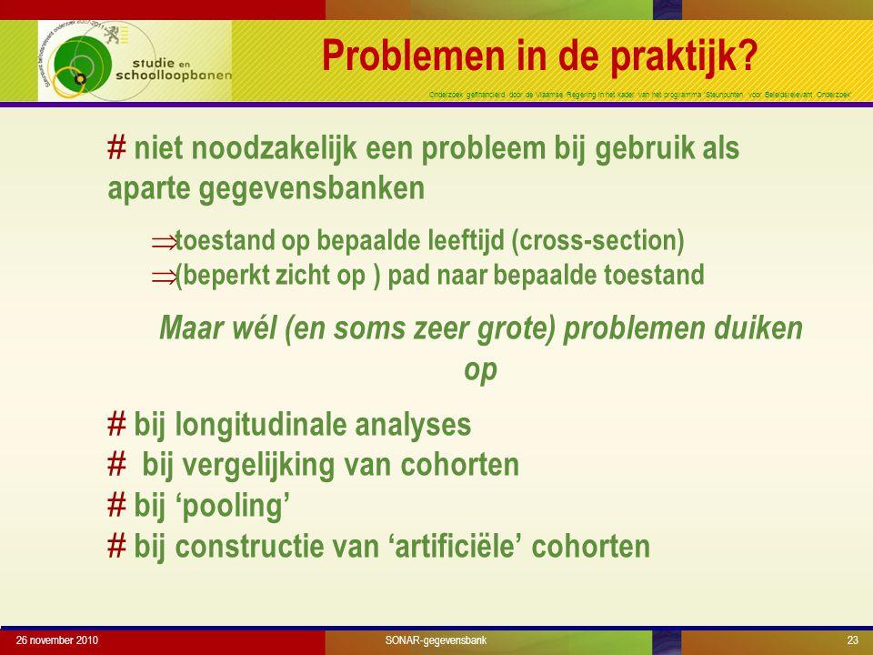 Onderzoek gefinancierd door de Vlaamse Regering in het kader van het programma 'Steunpunten voor Beleidsrelevant Onderzoek' Problemen in de praktijk?