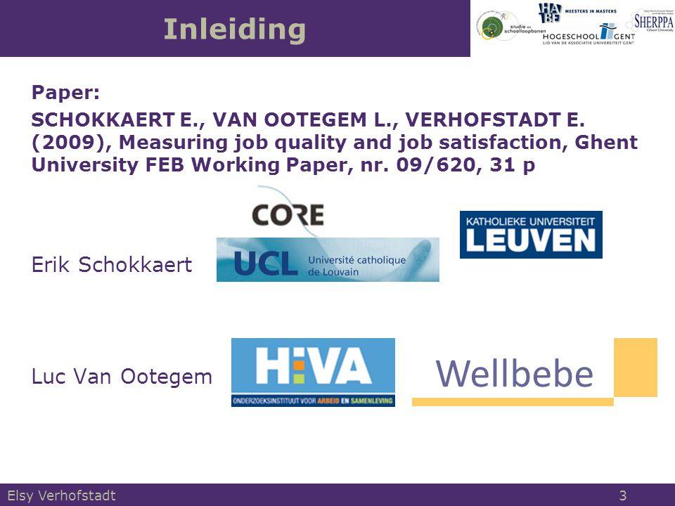 Elsy Verhofstadt 3 Inleiding Paper: SCHOKKAERT E., VAN OOTEGEM L., VERHOFSTADT E.