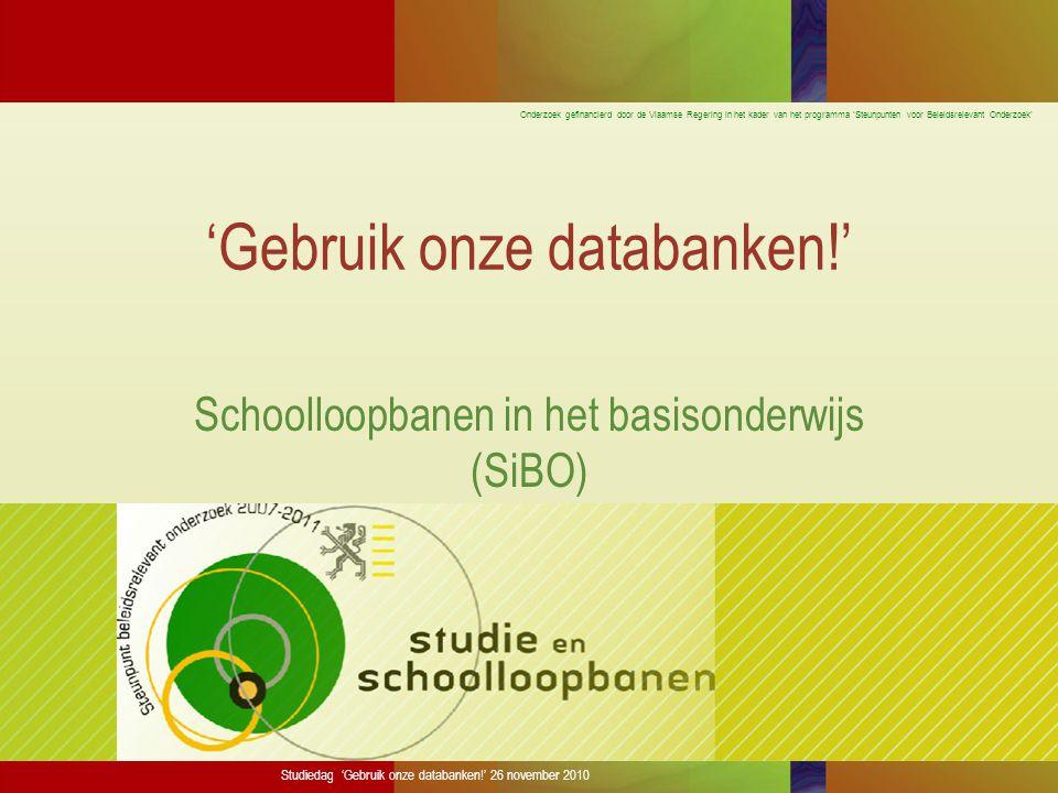 Onderzoek gefinancierd door de Vlaamse Regering in het kader van het programma 'Steunpunten voor Beleidsrelevant Onderzoek' Studiedag 'Gebruik onze da