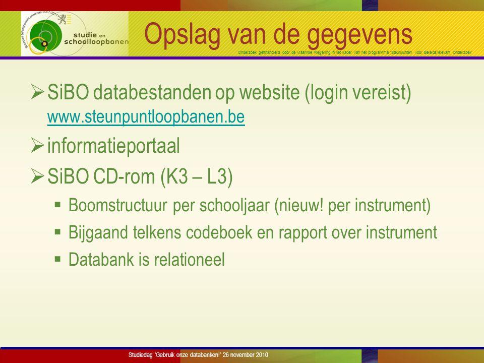 Onderzoek gefinancierd door de Vlaamse Regering in het kader van het programma 'Steunpunten voor Beleidsrelevant Onderzoek' Opslag van de gegevens  S