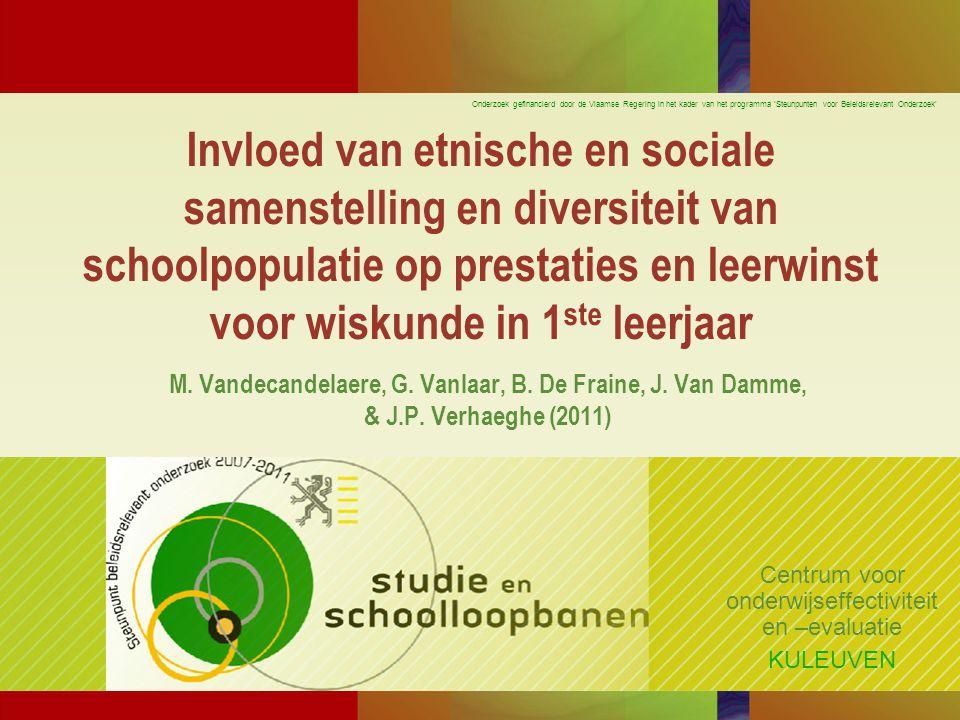 Invloed van etnische en sociale samenstelling en diversiteit van schoolpopulatie op prestaties en leerwinst voor wiskunde in 1 ste leerjaar M.