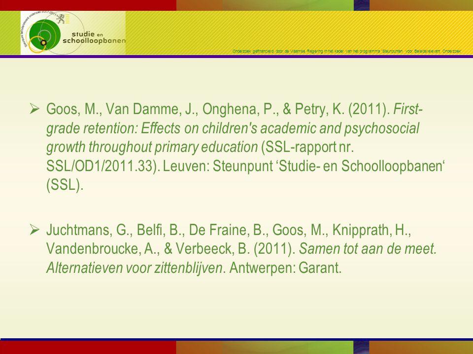 Onderzoek gefinancierd door de Vlaamse Regering in het kader van het programma 'Steunpunten voor Beleidsrelevant Onderzoek'  Goos, M., Van Damme, J.,