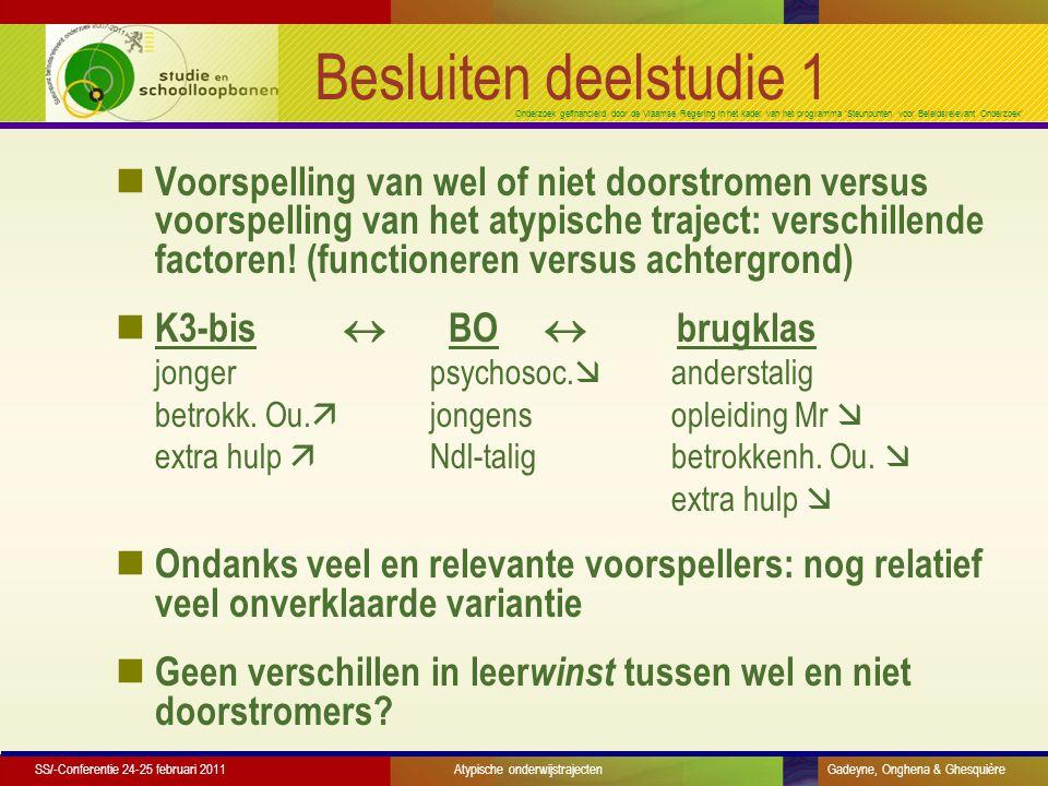 Onderzoek gefinancierd door de Vlaamse Regering in het kader van het programma 'Steunpunten voor Beleidsrelevant Onderzoek' Besluiten deelstudie 1 Voorspelling van wel of niet doorstromen versus voorspelling van het atypische traject: verschillende factoren.