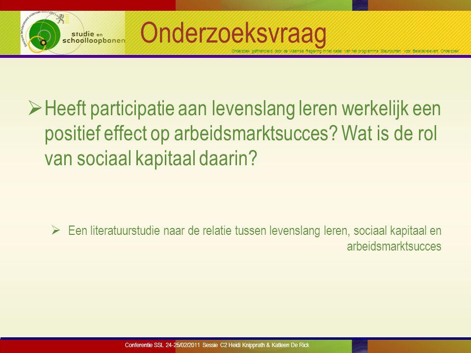 Onderzoek gefinancierd door de Vlaamse Regering in het kader van het programma 'Steunpunten voor Beleidsrelevant Onderzoek' Wat is levenslang leren (LLL).