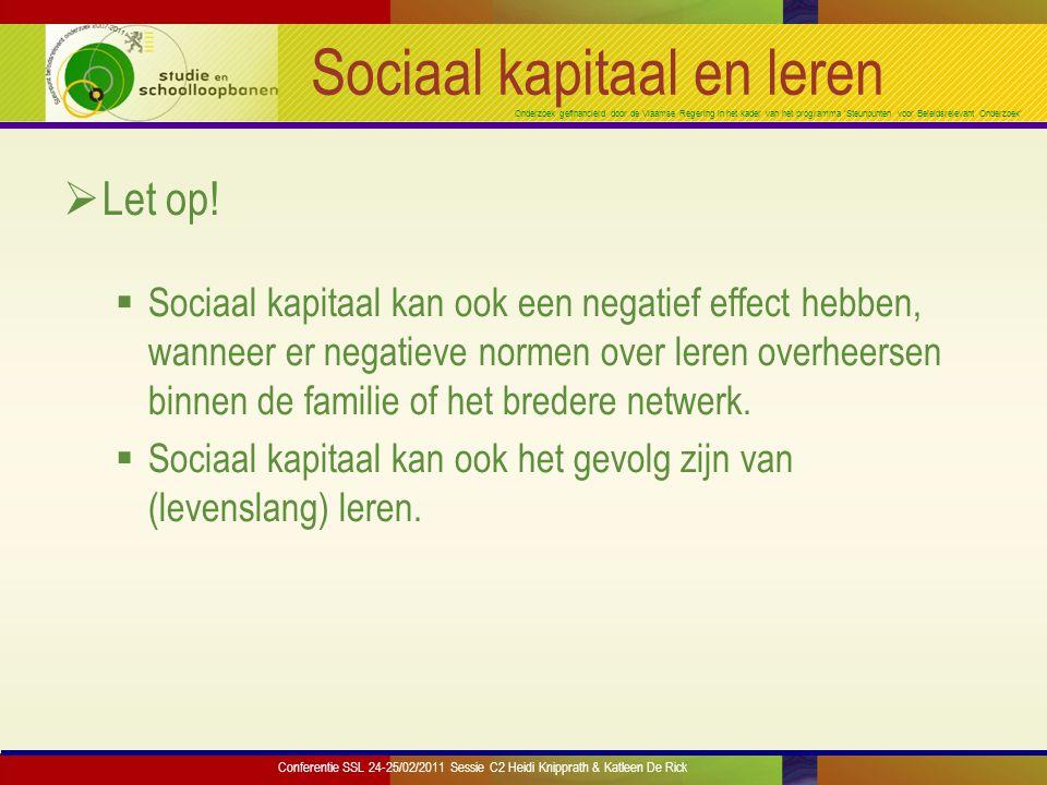 Onderzoek gefinancierd door de Vlaamse Regering in het kader van het programma 'Steunpunten voor Beleidsrelevant Onderzoek' Sociaal kapitaal en werk  De uitgestrektheid van het netwerk heeft een positief effect op arbeidsmarktsucces en statusverwerving.