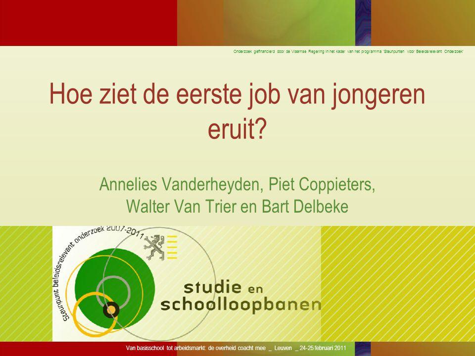 Onderzoek gefinancierd door de Vlaamse Regering in het kader van het programma 'Steunpunten voor Beleidsrelevant Onderzoek' Van basisschool tot arbeid