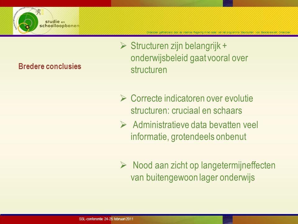 Onderzoek gefinancierd door de Vlaamse Regering in het kader van het programma 'Steunpunten voor Beleidsrelevant Onderzoek' Bredere conclusies  Struc