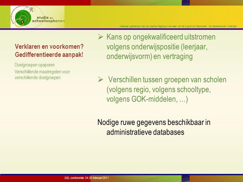 Onderzoek gefinancierd door de Vlaamse Regering in het kader van het programma 'Steunpunten voor Beleidsrelevant Onderzoek' Verklaren en voorkomen? Ge