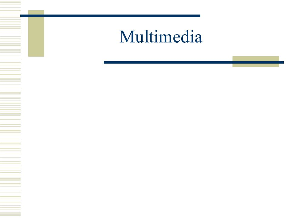 Multimedia