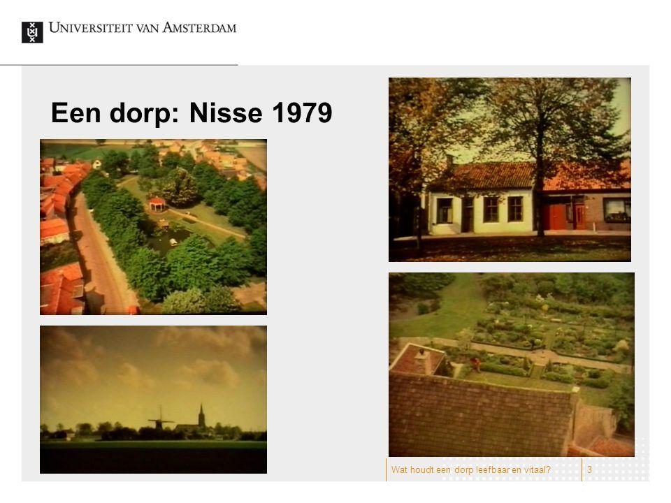 Een dorp: Nisse 1979 Wat houdt een dorp leefbaar en vitaal?3