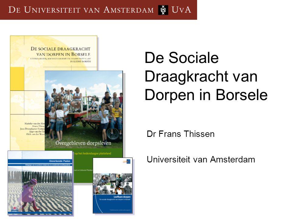 De Sociale Draagkracht van Dorpen in Borsele Dr Frans Thissen Universiteit van Amsterdam