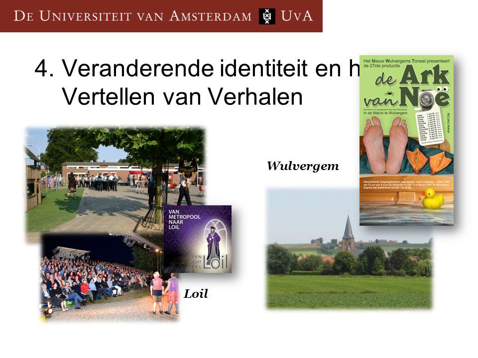 4.Veranderende identiteit en het Vertellen van Verhalen Wulvergem Loil