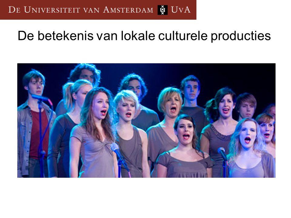 De betekenis van lokale culturele producties