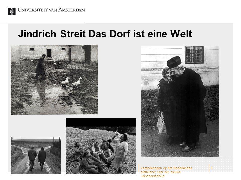 Jindrich Streit Das Dorf ist eine Welt Veranderingen op het Nederlandse platteland; naar een nieuwe verscheidenheid 6
