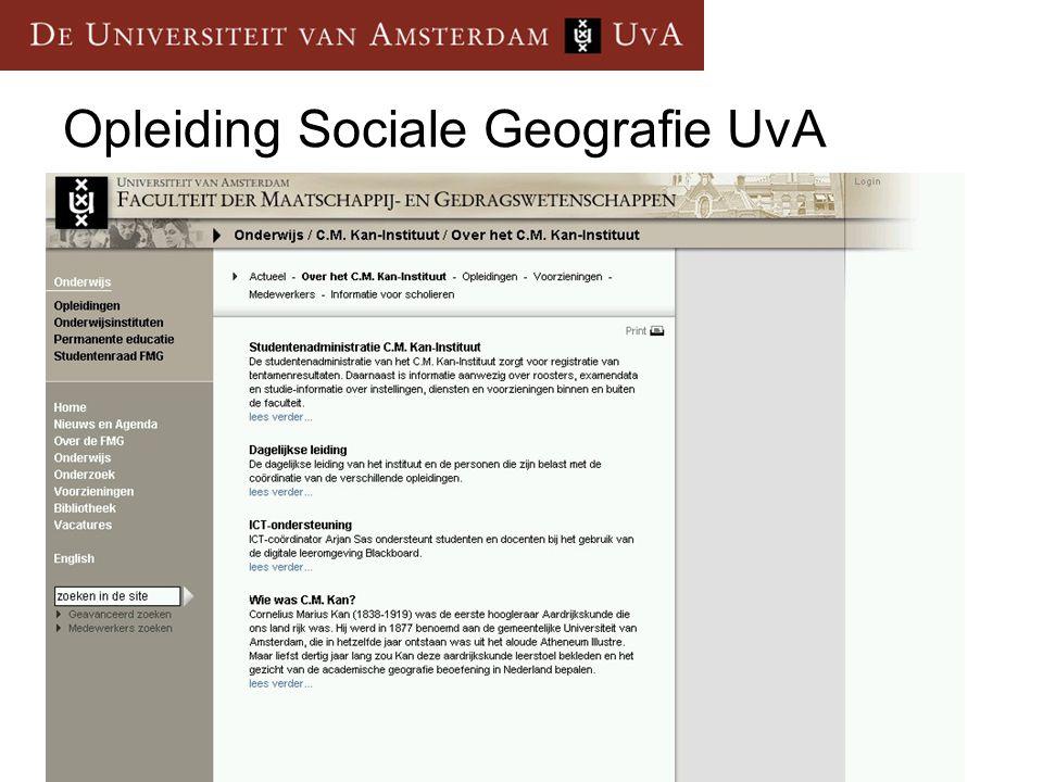 Opleidingen: Sociale Geografie Planologie Internationale Ontwikkelingsstudies