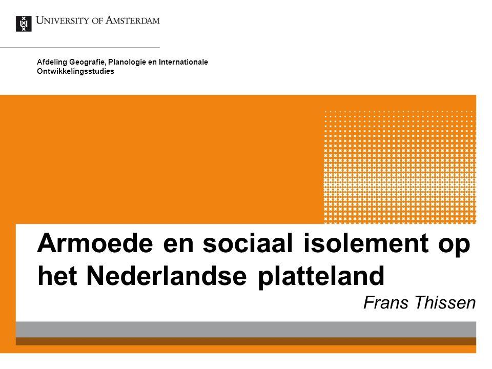 De sociale staat van het Nederlandse platteland 2Armoede en sociaal isolement op het Nederlandse platteland