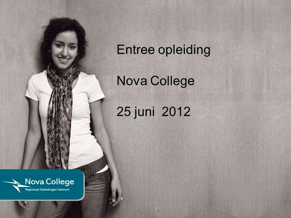 Entree opleiding Nova College 25 juni 2012