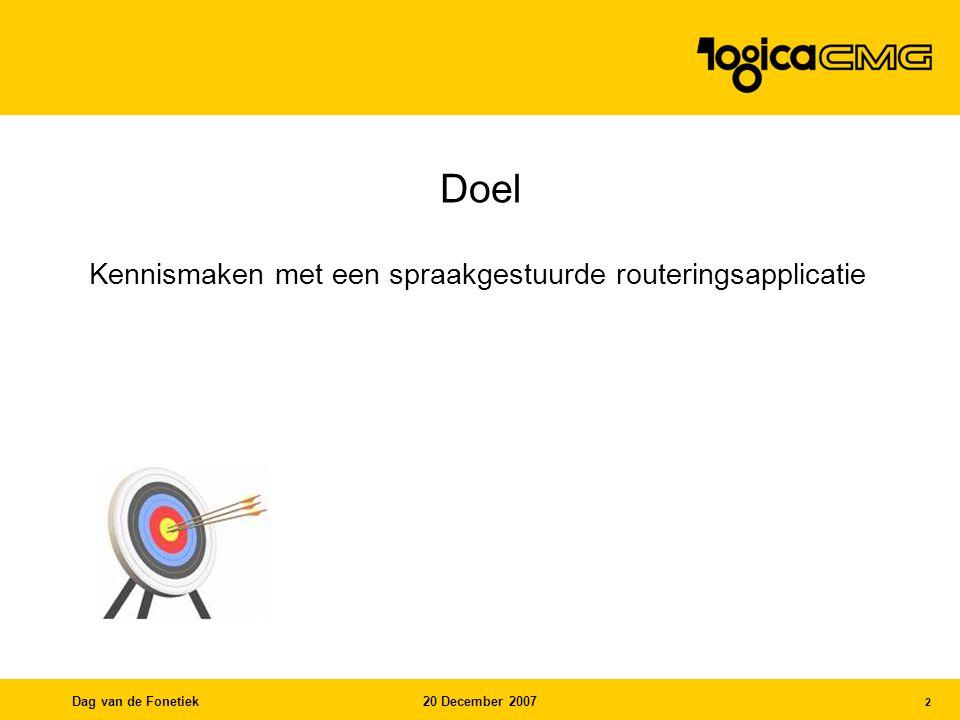 Dag van de Fonetiek20 December 2007 3 Wat is routeren.