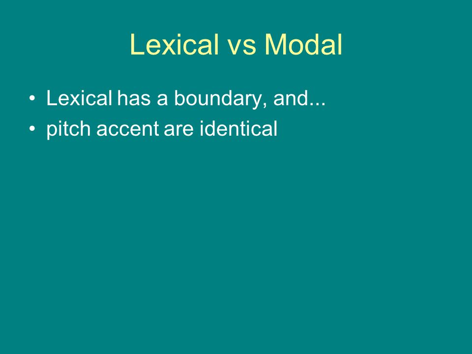 Adverb or Modal Adverb? Doe maar geWOON zoals WILlem (a) 'Act normally, like William' (b) 'Simply act like William' gewoon'normal' 'simply'
