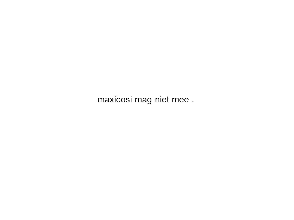 maxicosi mag niet mee.