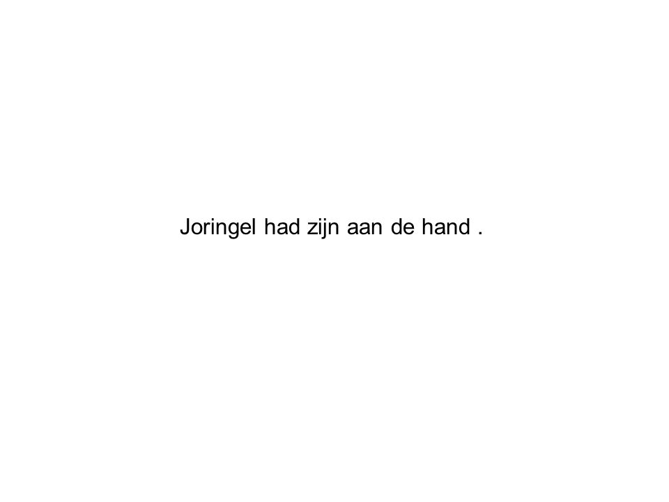 Joringel had zijn aan de hand.