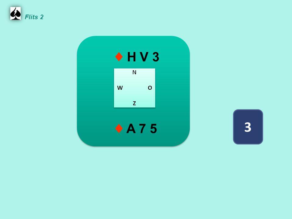 Zuid ♠ 8 4 ♥ H 10 4 3 ♦ 10 8 2 ♣ 8 7 4 3 West ♠ H 6 3 2 ♥ V 9 6 ♦ B 7 5 ♣ A B 2 Noord ♠ A V 7 ♥ 8 5 2 ♦ A H 9 3 ♣ H 6 5 Oost ♠ B 10 9 5 ♥ A B 7 ♦ V 6 4 ♣ V 10 9 5.