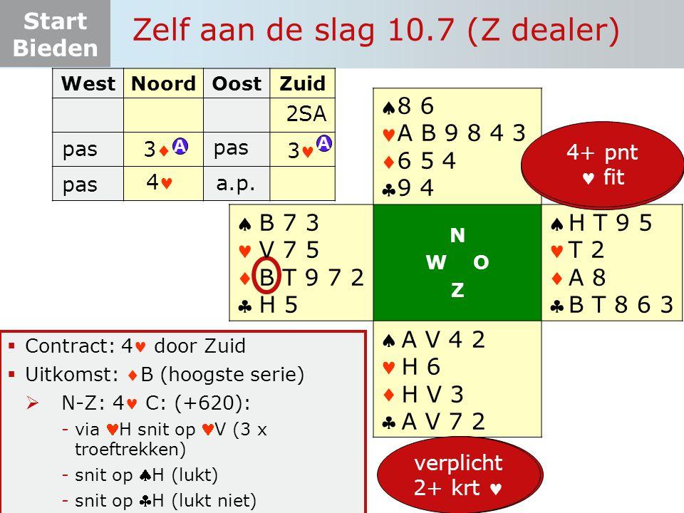 Start Bieden Zelf aan de slag 10.7 (Z dealer)  Contract: 4 door Zuid  Uitkomst: B (hoogste serie)  N-Z: 4 C: (+620): -via H snit op V (3 x troeftr