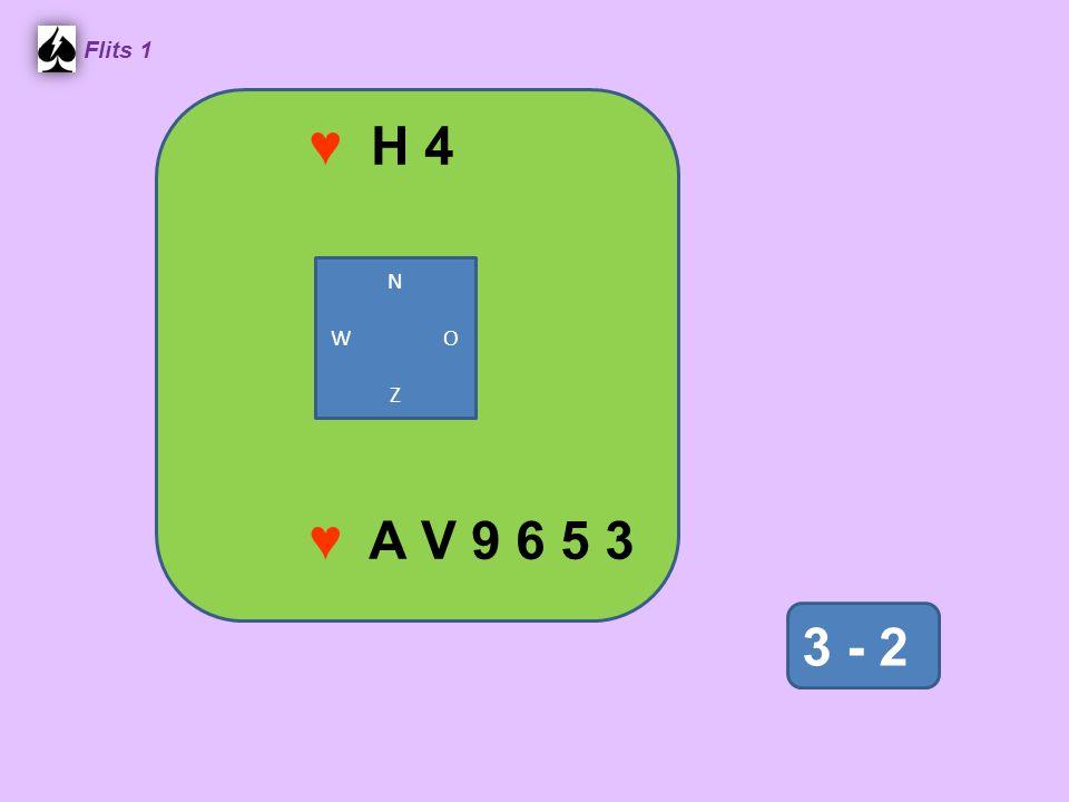 ♥ H 4 Flits 1 3 - 2 ♥ A V 9 6 5 3 N W O Z