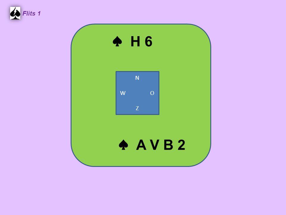 ♣ A V 9 6 2 Flits 1 ♣ B 8 5 4 ♣ 10 7 ♣ H 3 Honneur uit de korte kant eerst N W O Z