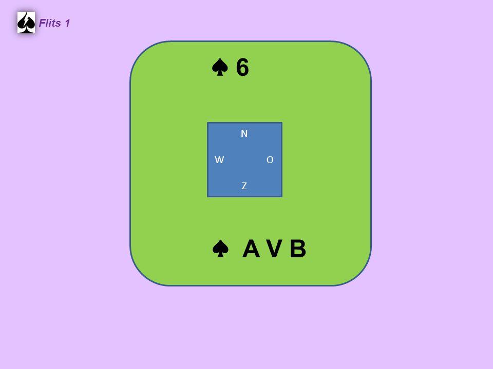 Flits 1 ♦V 8 7 3 2♦ A 6 5 Naar de losse honneur toe spelen N W O Z