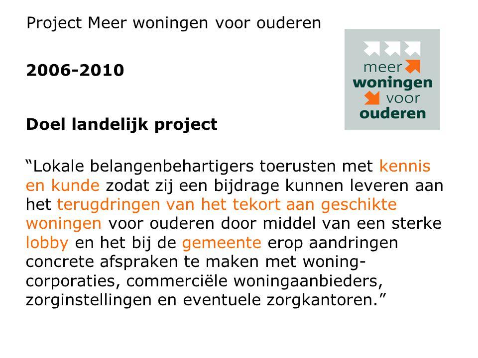 """Doel landelijk project """"Lokale belangenbehartigers toerusten met kennis en kunde zodat zij een bijdrage kunnen leveren aan het terugdringen van het te"""