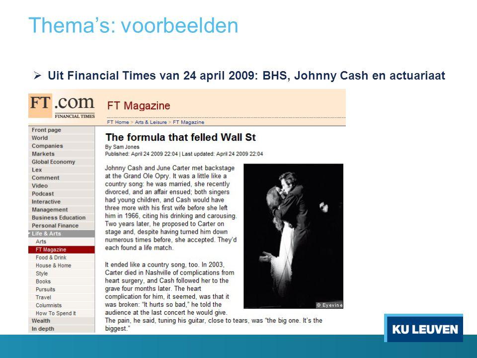  Uit Financial Times van 24 april 2009: BHS, Johnny Cash en actuariaat. Thema's: voorbeelden