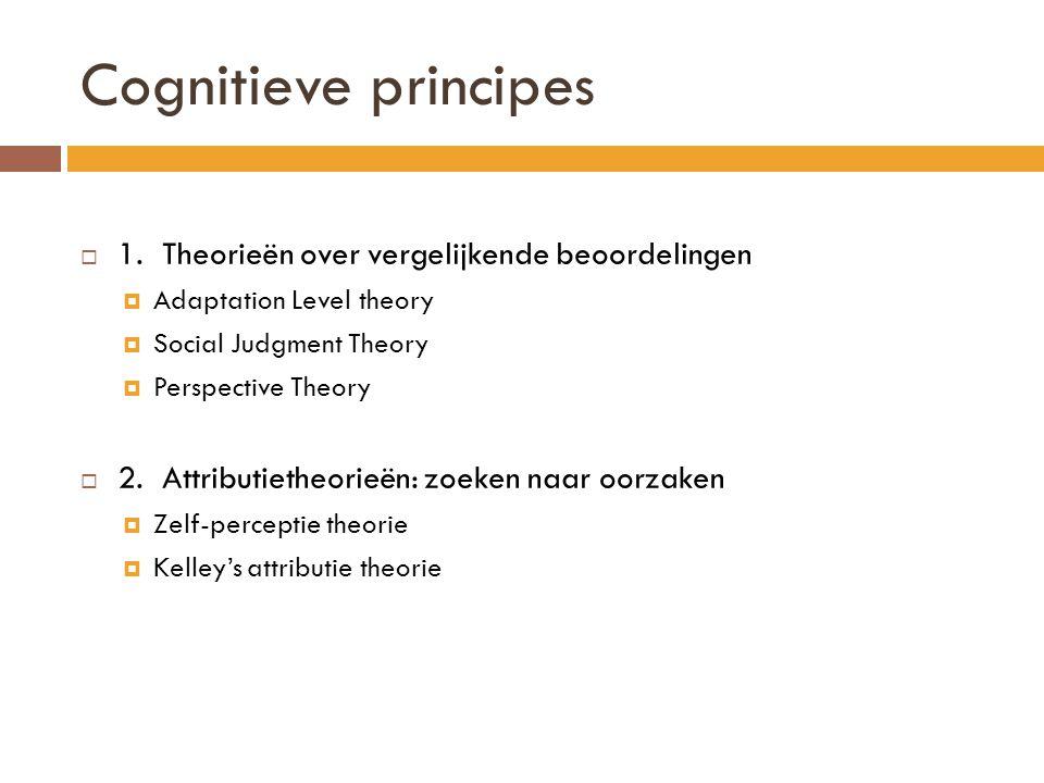 Adaptation level theory: Contrast Effect  Elke beoordeling hangt af van het referentiepunt  Contrast: beweging WEG van het referentiepunt.