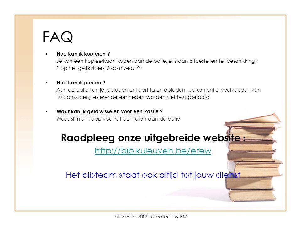 Infosessie 2005 created by EM FAQ Hoe kan ik kopiëren .