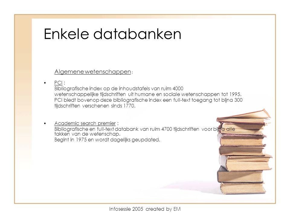 Enkele databanken Algemene wetenschappen : PCI : Bibliografische index op de inhoudstafels van ruim 4000 wetenschappelijke tijdschriften uit humane en sociale wetenschappen tot 1995.