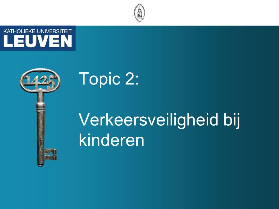 Topic 2: Verkeersveiligheid bij kinderen