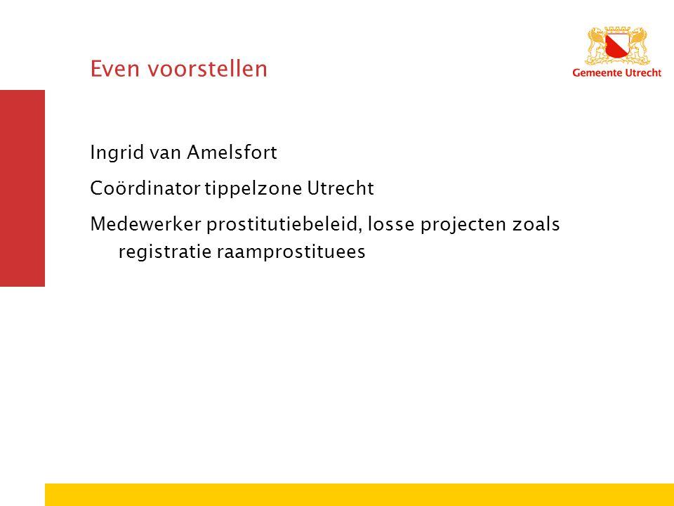 Wat gaan we doen vandaag.1. Prostitutie in Utrecht 2.